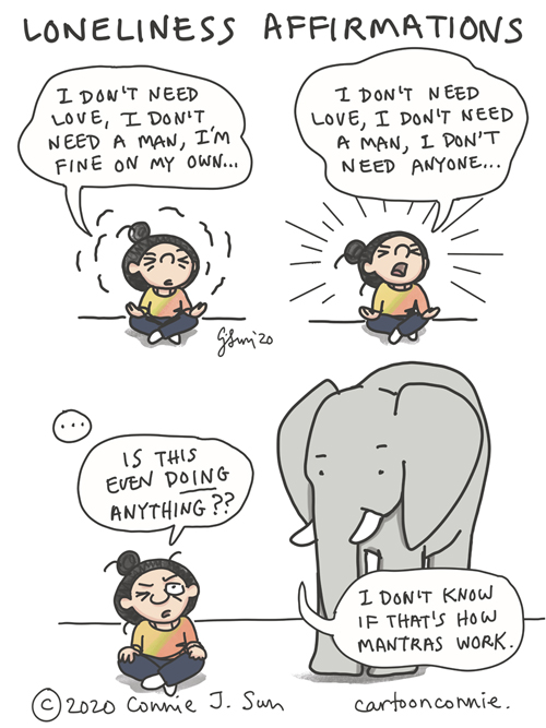"Cartoon about ineffective affirmations. Meditation, single girl humor, comics, illustration by Connie Sun, cartoonconnie. Caption: ""In stunning hindsight, this was not one of my most successful mantras."""