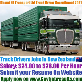 Dhami NZ Transport Ltd Truck Driver Recruitment 2021-22