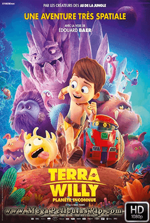 Terra Willy: Planeta Desconocido [1080p] [Latino-Ingles] [MEGA]