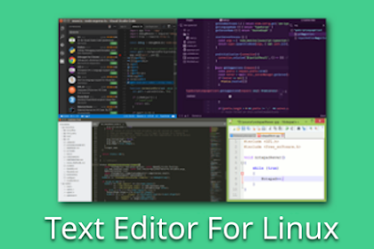 5 Text Editor Untuk Pengguna Linux Terbaik 2019