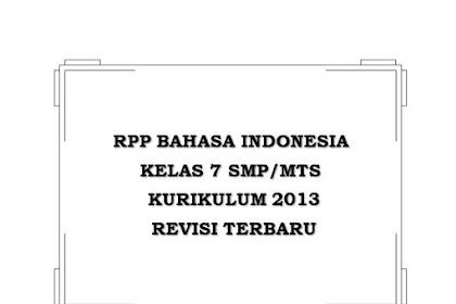 √ RPP Bahasa Indonesia Kelas 7 Kurikulum 2013 Revisi 2018