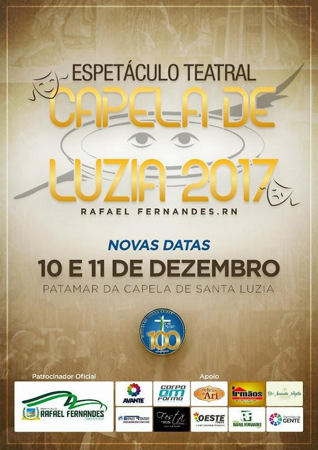 ESPETÁCULO TEATRAL CAPELA DE LUZIA, ACONTECERÁ NOS DIAS 10 E 11  EM RAFAEL FERNANDES