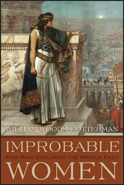 Improbable Women by William Woods Cotterman