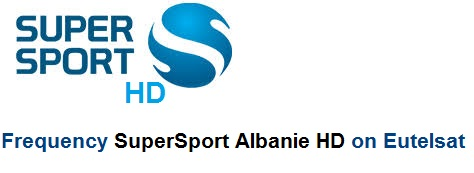Frequency SuperSport HD Albania - تردد قنوات سوبر سبورت البانيا