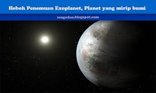 Heboh Penemuan Exoplanet, Planet yang mirip bumi