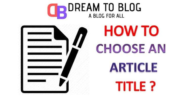 How To Choose A Proper Article Title