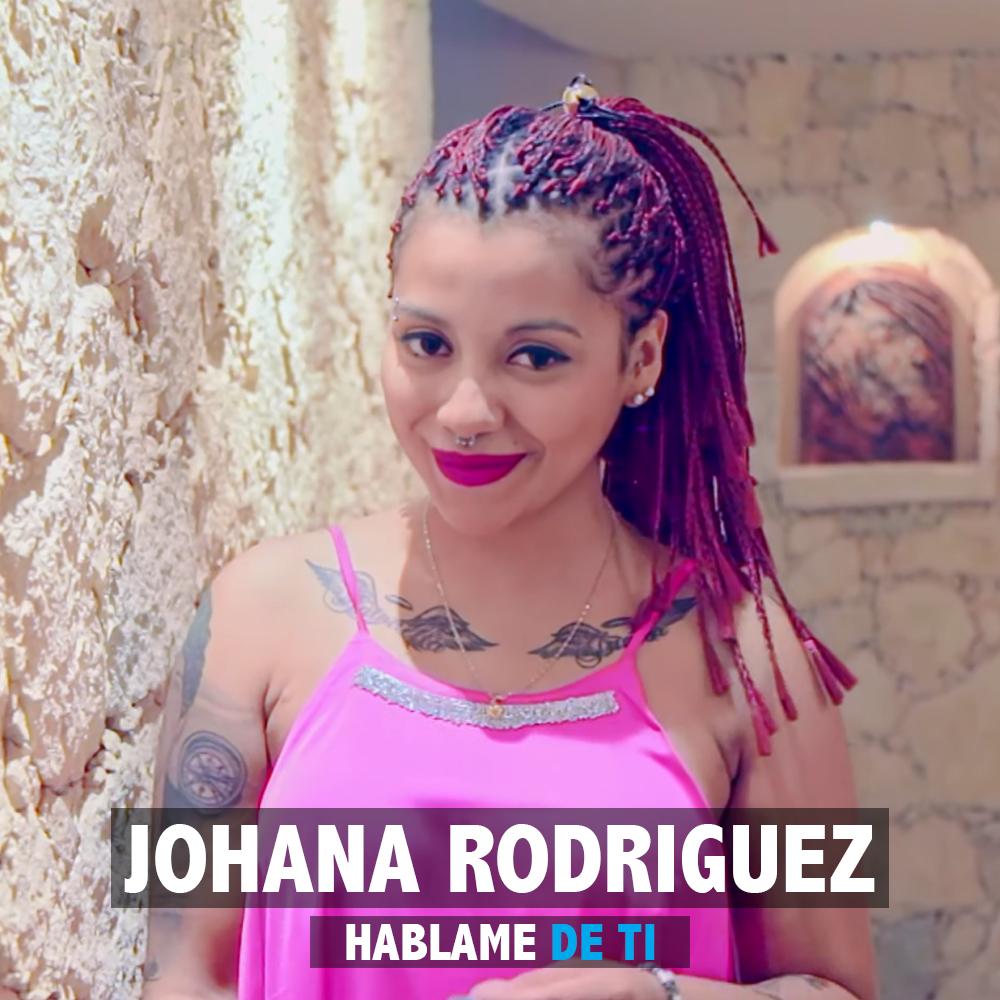 Yo Llevo La Cumbia En La Sangre: JOHANA RODRIGUEZ - HABLAME