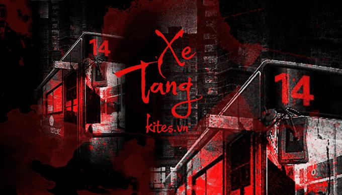Truyện audio ma kinh dị: Xe Tang - Chuyến Xe Buýt Số 14 (Trọn bộ)