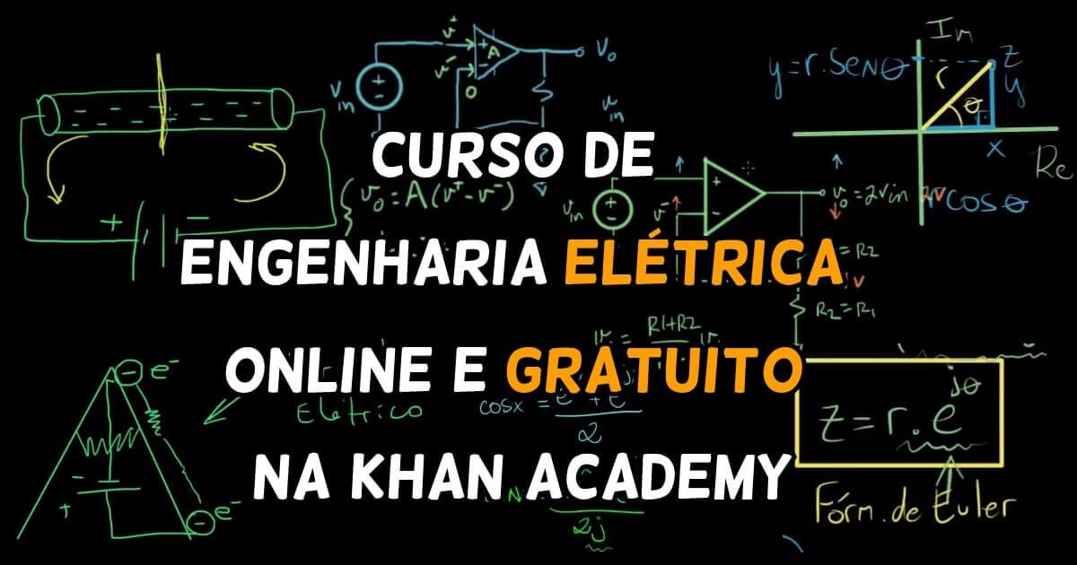 Curso de Engenharia Elétrica online e gratuito na Khan Academy