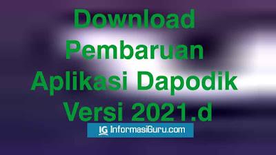 Update Rilis Pembaruan Aplikasi Dapodik Versi 2021.d Terbaru Dalam Bentuk Patch