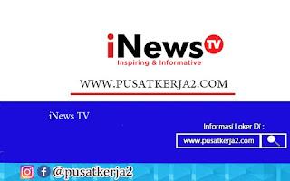 Lowongan Kerja iNews International Acquistion Desember 2020