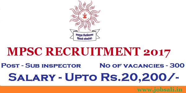 MPSC Sub Inspector vacancy, jobs in mumbai, government jobs in Maharashtra