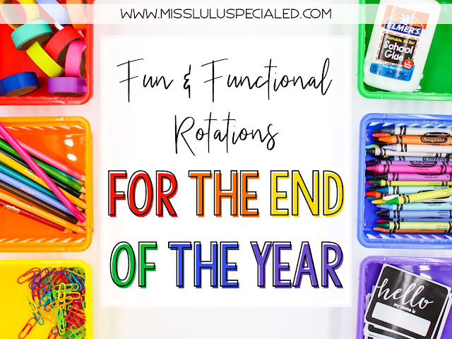 """colorful baskets filled with school supplies and text """"Fun & Functional Rotations for the end of the year"""""""