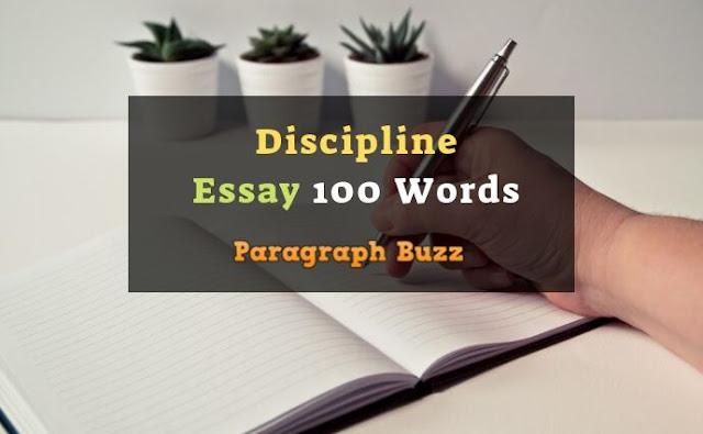 Essay on Discipline 100 Words
