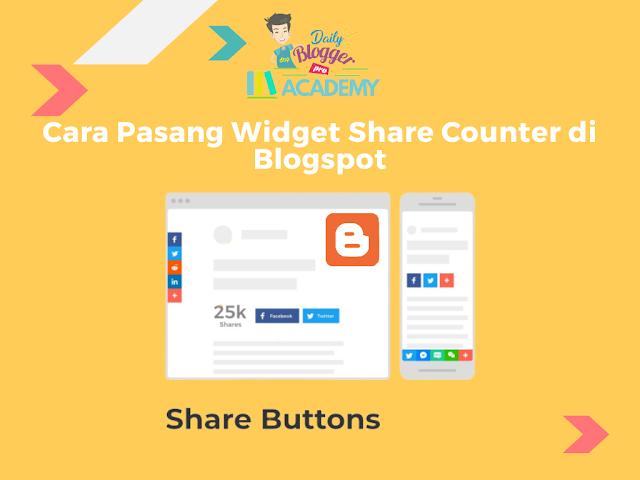 Cara Pasang Tombol Share Counter di Blogspot