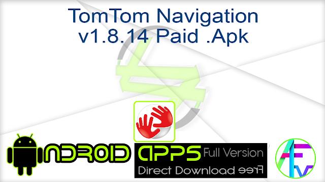 TomTom Navigation v1.8.14 Paid