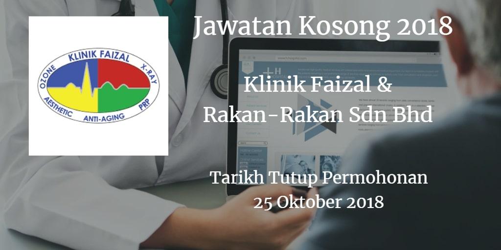 Jawatan Kosong Klinik Faizal & Rakan-Rakan Sdn Bhd 25 Oktober 2018