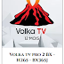 ABONNEMENT VOLKA  IPTV 12 MOIS