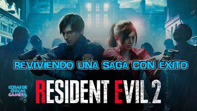 Resident Evil 2 - Reviviendo una saga con éxito