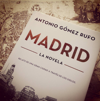"""Antonio Gçomez Rufo, """"Madrid"""", Madrid. La novela"""