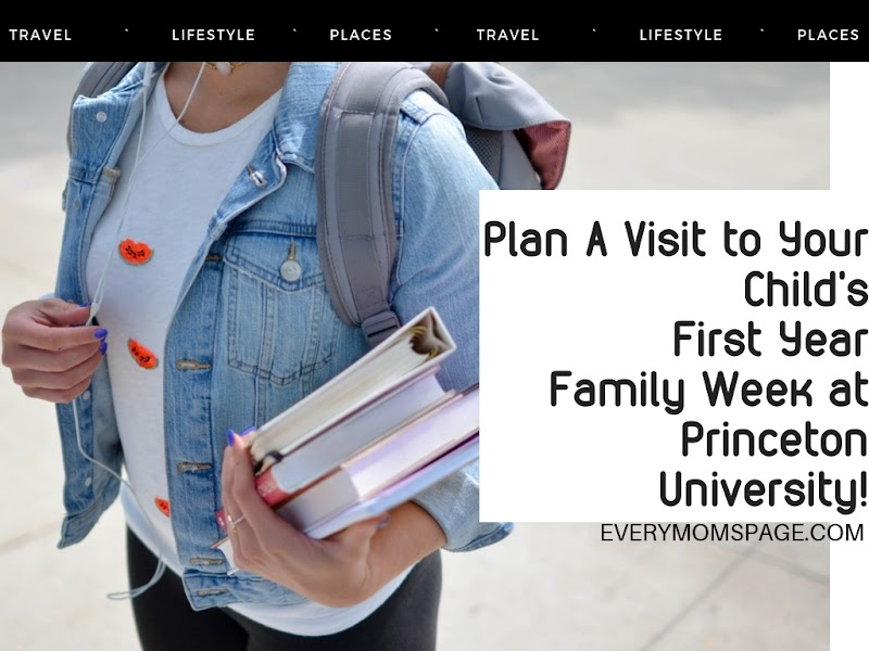 Plan A Visit to Your Child's First Year Family Week at Princeton University!