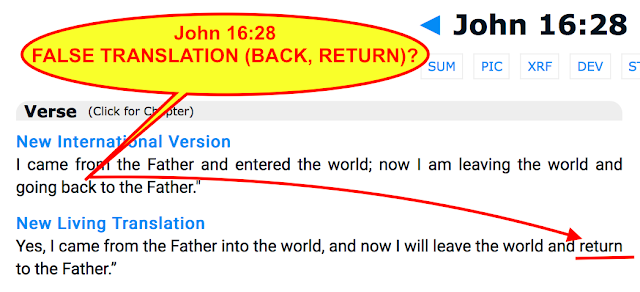 John 16:28 FALSE TRINITARIAN TRANSLATION.