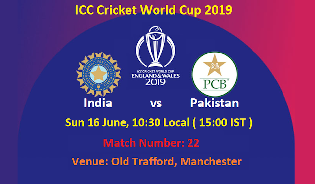 ICC Cricket World Cup 2019 India vs Pakistan