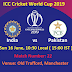 ICC Cricket World Cup 2019 India vs Pakistan Match June 16