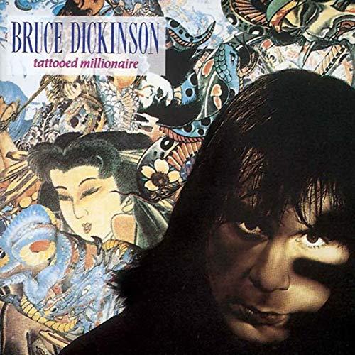 Bruce Dickinson sans Iron Maiden / Tattoed Millionaire