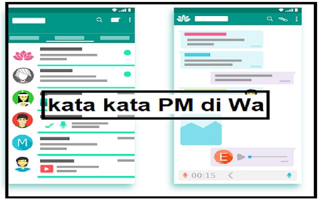 contoh kata kata pm di whatsapp