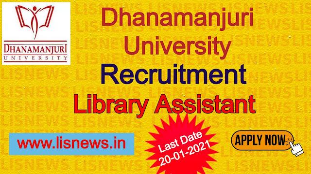Library Assistant at Dhanamanjuri University