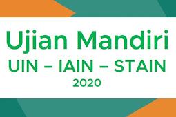 Soal Ujian MANDIRI UIN, IAIN, STAIN 2020 Terbaru