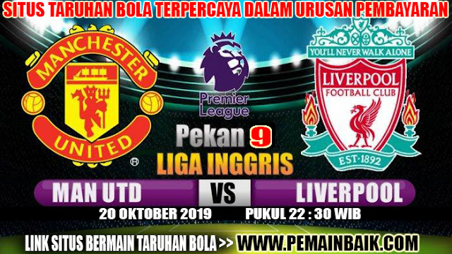 Big Match : Manchester United VS Liverpool Pekan Ke 9