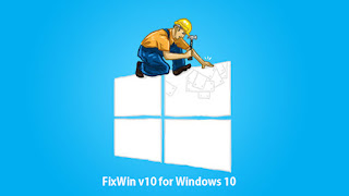 Repair and solve all Windows 10 FixWin problems
