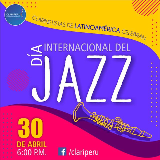 Clariperu celebra el Jazz Day con doce clarinetistas latinos dedicados al Jazz. Concierto virtual