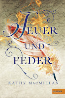 https://www.amazon.de/Feuer-Feder-Kathy-MacMillan/dp/3407747969