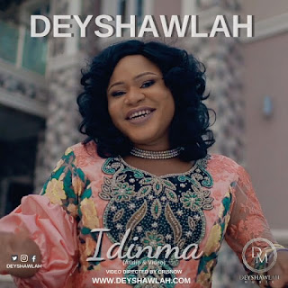Deyshawlah – Idinma (God Is Good)