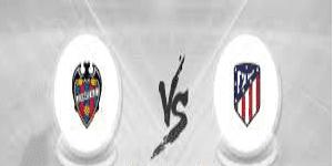 مباراة أتلتيكو مدريد ضد ليفانتي مباشر