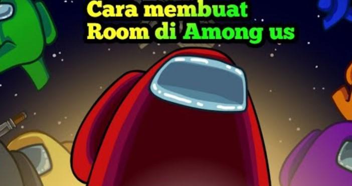 Cara Membuat Room di Among Us