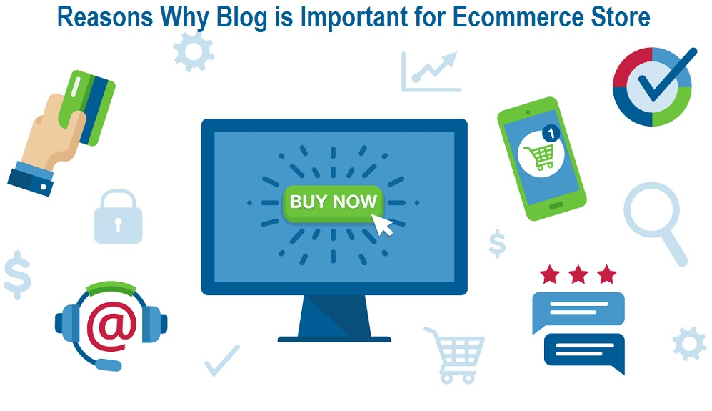 Why Blog is Important for Ecommerce