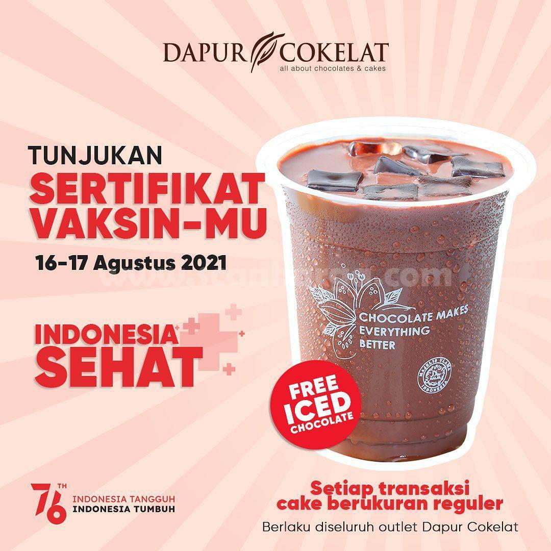 DAPUR COKELAT Promo GRATIS ICED CHOCOLATE!! dengan Tunjukan Kartu Sertifikat Vaksin
