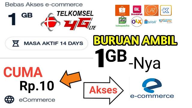 Paket Internet 1GB Rp 10 Bebas Akses E Commerce