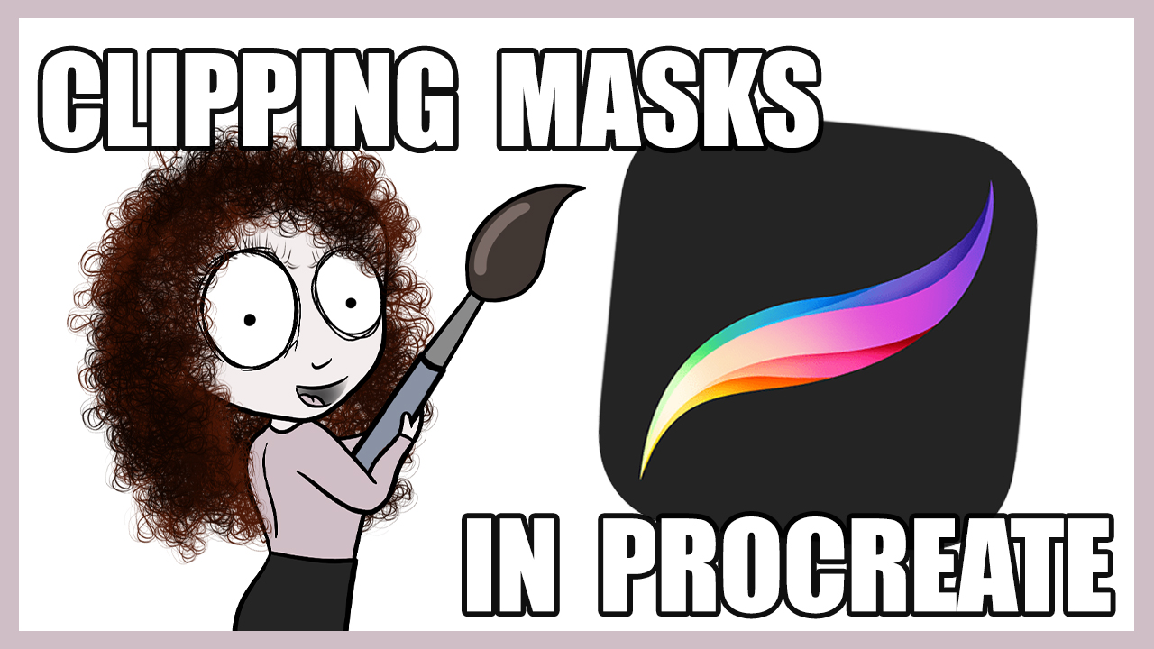 CLIPPING MASK PROCREATE