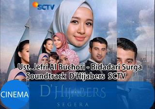 Download Lagu Ost D'Hijabers UJE Bidadari Surga (SCTV)