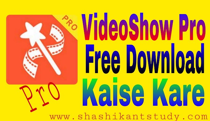 VideoShow Pro Paid Version Free Download Kaise Kare