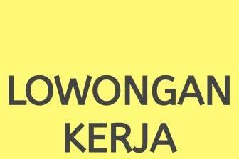 Lowongan Kerja Madura Area Bangkalan Sebagai Admin Operasional