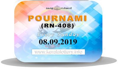 "Keralalottery.info, ""kerala lottery result 8 9 2019 pournami RN 408"" 8st September 2019 Result, kerala lottery, kl result, yesterday lottery results, lotteries results, keralalotteries, kerala lottery, keralalotteryresult, kerala lottery result, kerala lottery result live, kerala lottery today, kerala lottery result today, kerala lottery results today, today kerala lottery result,8 9 2019, 8.9.2019, kerala lottery result 8-9-2019, pournami lottery results, kerala lottery result today pournami, pournami lottery result, kerala lottery result pournami today, kerala lottery pournami today result, pournami kerala lottery result, pournami lottery RN 408 results 8-9-2019, pournami lottery RN 408, live pournami lottery RN-408, pournami lottery, 08/09/2019 kerala lottery today result pournami, pournami lottery RN-408 8/9/2019, today pournami lottery result, pournami lottery today result, pournami lottery results today, today kerala lottery result pournami, kerala lottery results today pournami, pournami lottery today, today lottery result pournami, pournami lottery result today, kerala lottery result live, kerala lottery bumper result, kerala lottery result yesterday, kerala lottery result today, kerala online lottery results, kerala lottery draw, kerala lottery results, kerala state lottery today, kerala lottare, kerala lottery result, lottery today, kerala lottery today draw result"