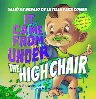 It Came from Under the High Chair by Karl Beckstrand