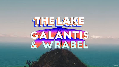 Galantis & Wrabel - The Lake [#OfficialFanVideo]