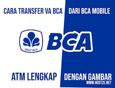 Cara Transfer Virtual Account BCA dari BCA Mobile ( m-BCA ) Lengkap - hostze.net